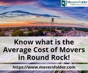 Know what is the Average Cost of Movers in Round Rock