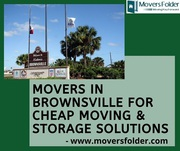 Movers in Brownsville for Cheap Moving & Storage Solutions